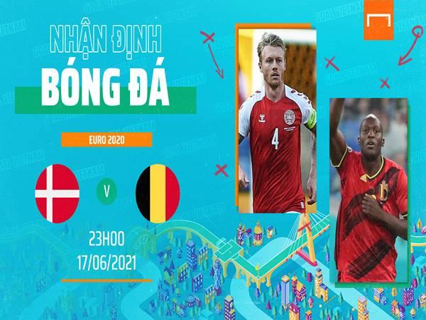 Nhận định Đan Mạch vs Bỉ, 23h00 ngày 17/6 VCK Euro