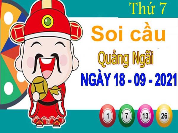 Soi cầu XSQNI ngày 18/9/2021 đài Quảng Ngãi thứ 7 hôm nay chính xác nhất