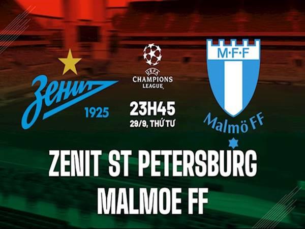 Nhận định bóng đá Zenit vs Malmo, 23h45 ngày 29/9
